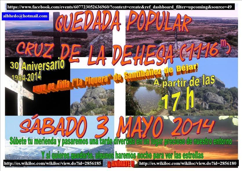 """3/mayo.Quedada popular 30 aniversario """"Cruz de la Dehesa""""/La Piquera"""". Guijo de Avila/Santibañez de Béjar"""