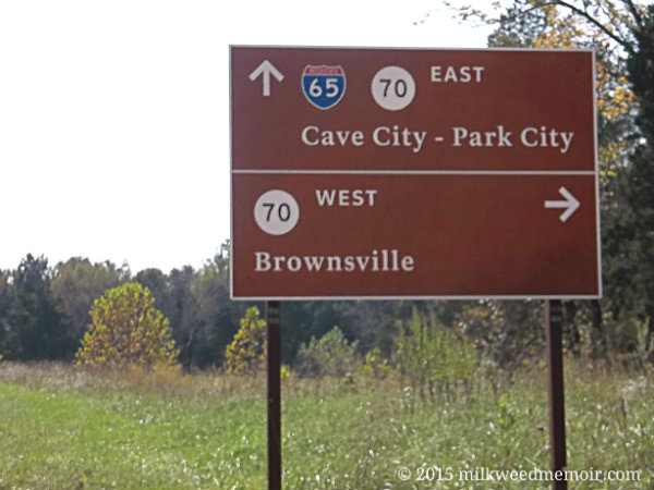 Sign to Brownsville, Kentucky, along state 70, from Mammoth Cave National Park – NOT to Brownsville, Texas, LOL