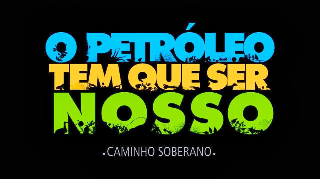 """Novo filme documentário da campanha """"O Petróleo Tem Que Ser Nosso"""""""