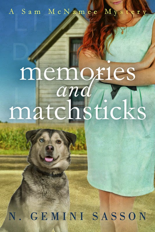 Memories and Matchsticks: A Sam McNamee Mystery