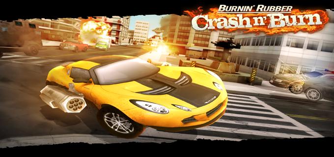 Download Burnin' Rubber Crash n' Burn v1.0 Apk Full Free