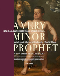 Apr. Selection:  A Very Minor Prophet (and Skype chat with author James Bernard Frost!)