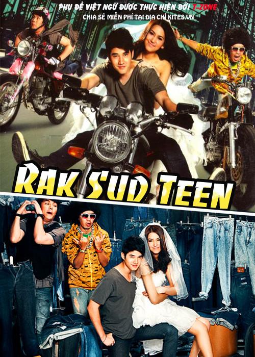 Phim Rak Sud Teen - Rak Sud Teen