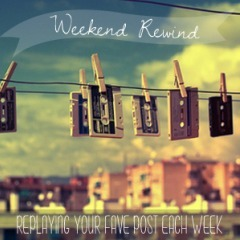 Weekend Rewind