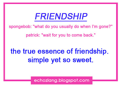 The true essence if friendship, simple but sweet