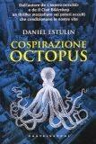 Estulin: Cospirazione Octopus