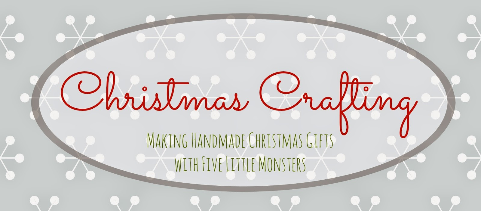 5 Little Monsters: Christmas Crafting- 5+ Handmade Gift Ideas