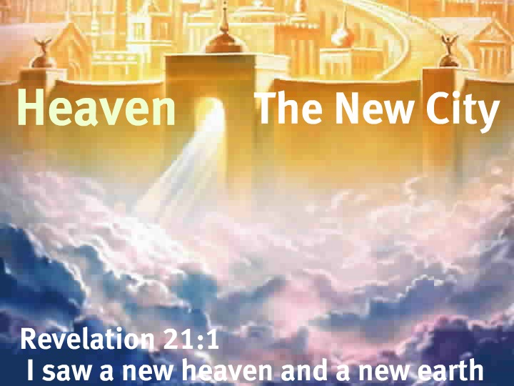 What Does the Bible Say About Heaven  OpenBibleinfo