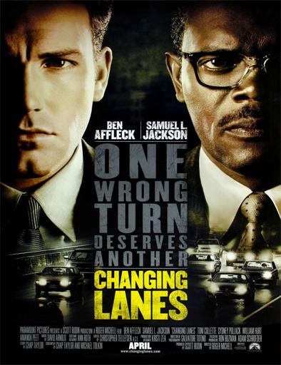 Ver Fuera de control (Changing Lanes) (2002) Online