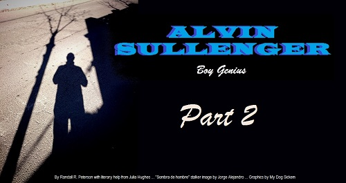ALVIN SULLENGER part 2