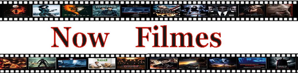 Assistir Filmes Online Grátis- Baixar Filmes Grátis - Ver Filmes Online - Series Online - Now Filmes