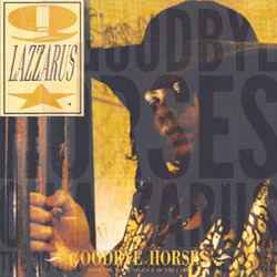 The 20 Greatest Songs Of All Time: 01. Goodbye Horses (Q Lazzarus, 1988)