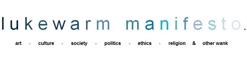 lukewarm manifesto