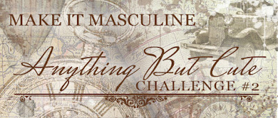 http://anythingbutcutechallenge.blogspot.ca/2015/06/challenge-2-june-make-it-masculine.html