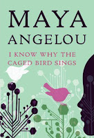 Maya angelou i know why the caged bird sings
