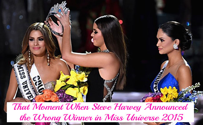 That Moment When Steve Harvey Announced the Wrong Winner in Miss Universe 2015