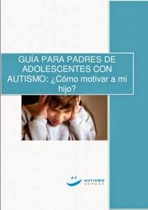 http://autismodiario.org/wp-content/uploads/2014/10/Gu%C3%ADa-para-padres-de-Adolescentes-con-Autismo-.pdf