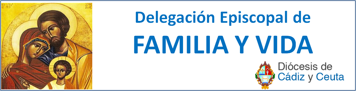 Delegación de Pastoral Familiar y Defensa de la Vida