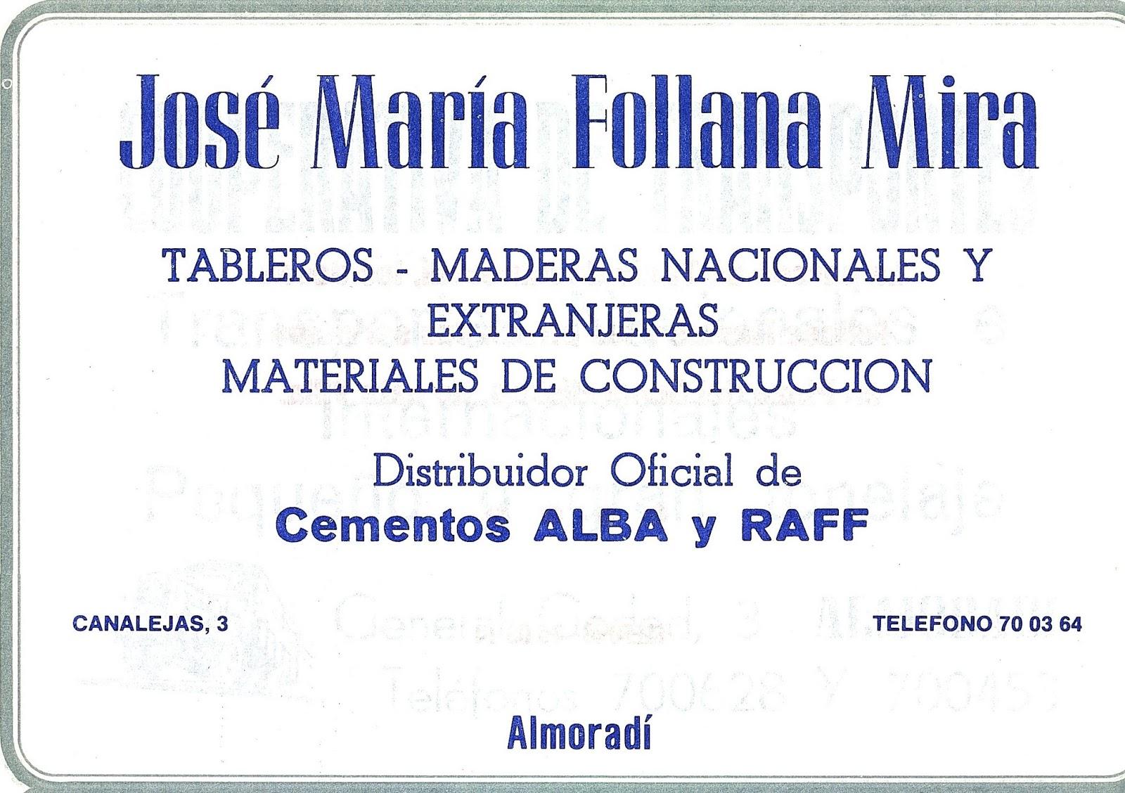 Almorad 1829 dos siglos del apellido follana en almorad - Materiales de construccion en alicante ...