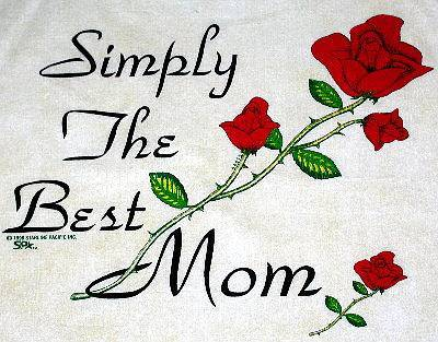 Best mom in this world you are the most innocent woman i have ever