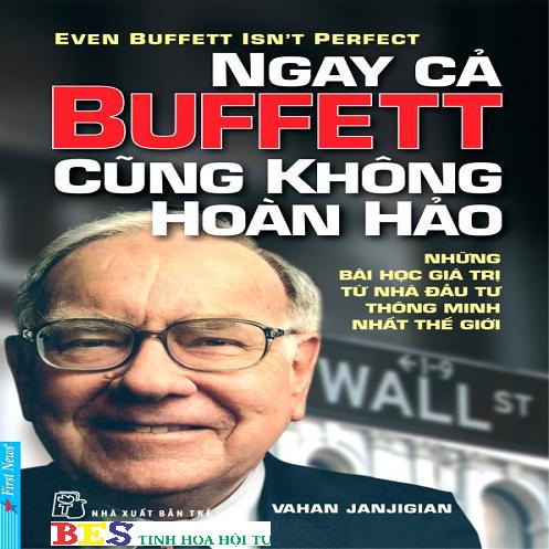 BES - Ngay cả Buffett cũng không hoàn hảo