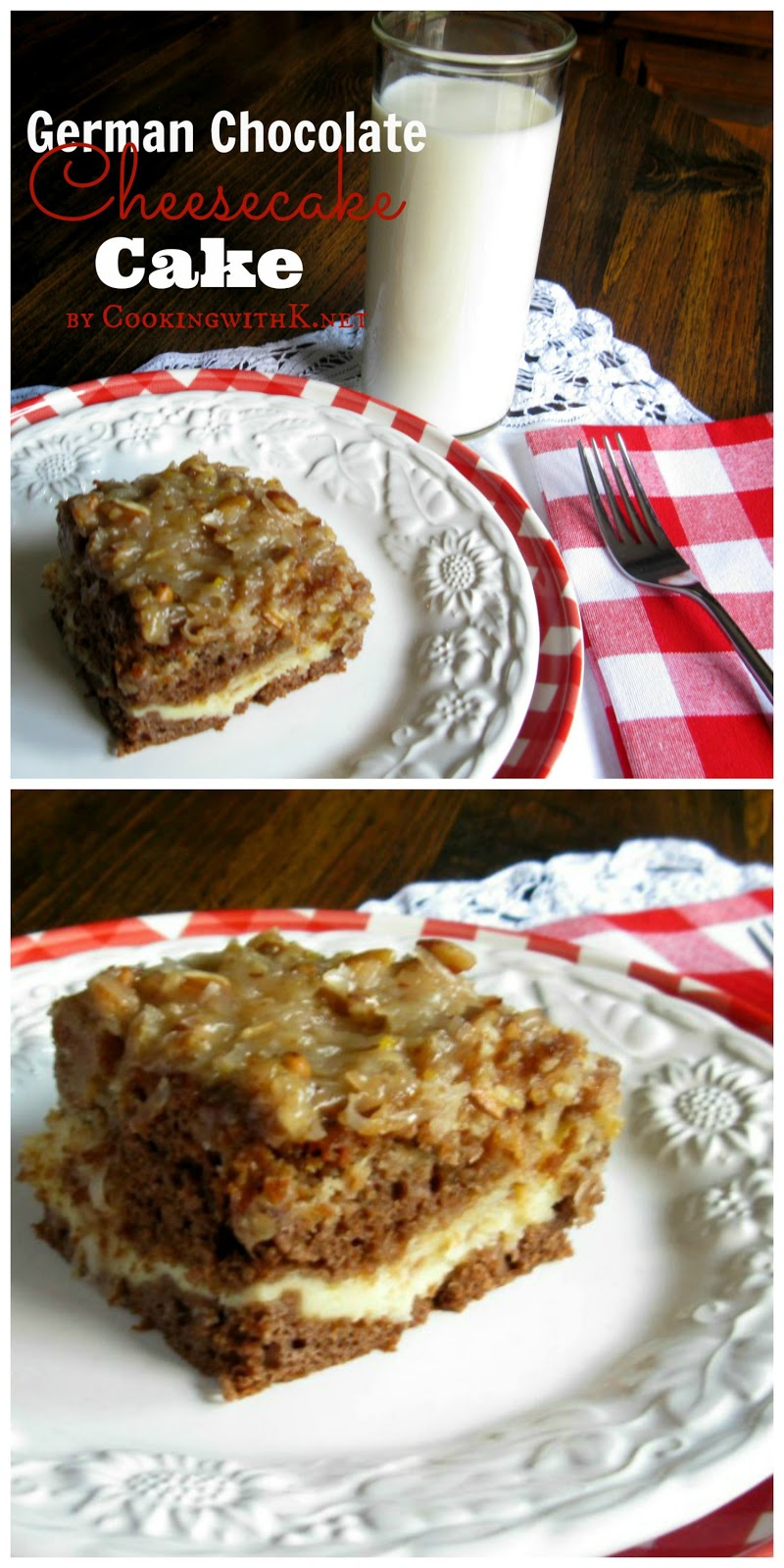Cooking with K: German Chocolate Cheesecake Cake