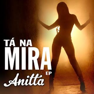 Anitta – Tá na Mira (2013)