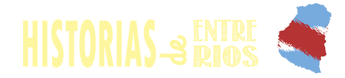 Historias de Entre Ríos