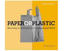 Paper or Plastic: Solutions to an overpackaged world