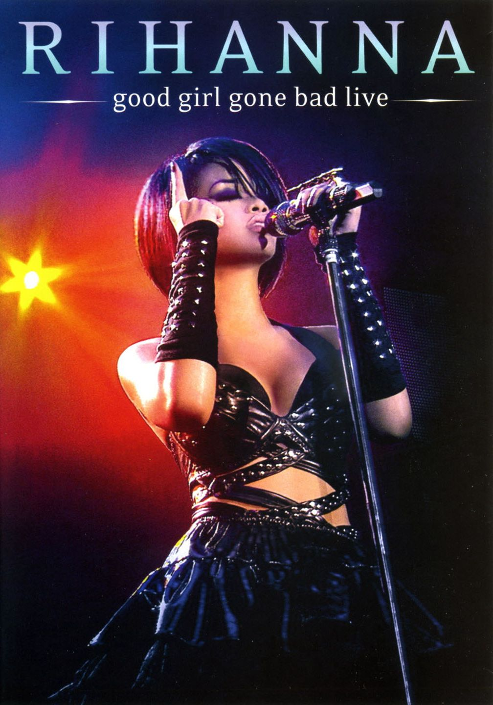 - Rihanna-Good_Girl_Gone_Bad_Live_(DVD)-Caratula