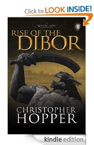 Free eBook Feature: Rise of the Dibor by Christopher Hopper