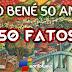 DISTRITO SÃO BENEDITO 50 ANOS - 50 FATOS E FOTOS
