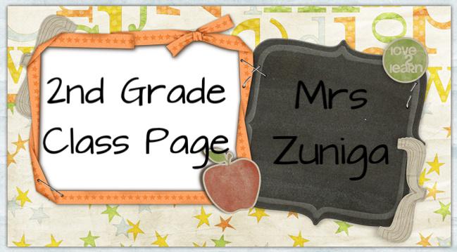Mrs. Zuniga's 2nd Grade Class Page