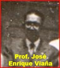 PROFESOR JOSÉ ENRIQUE VIAÑA