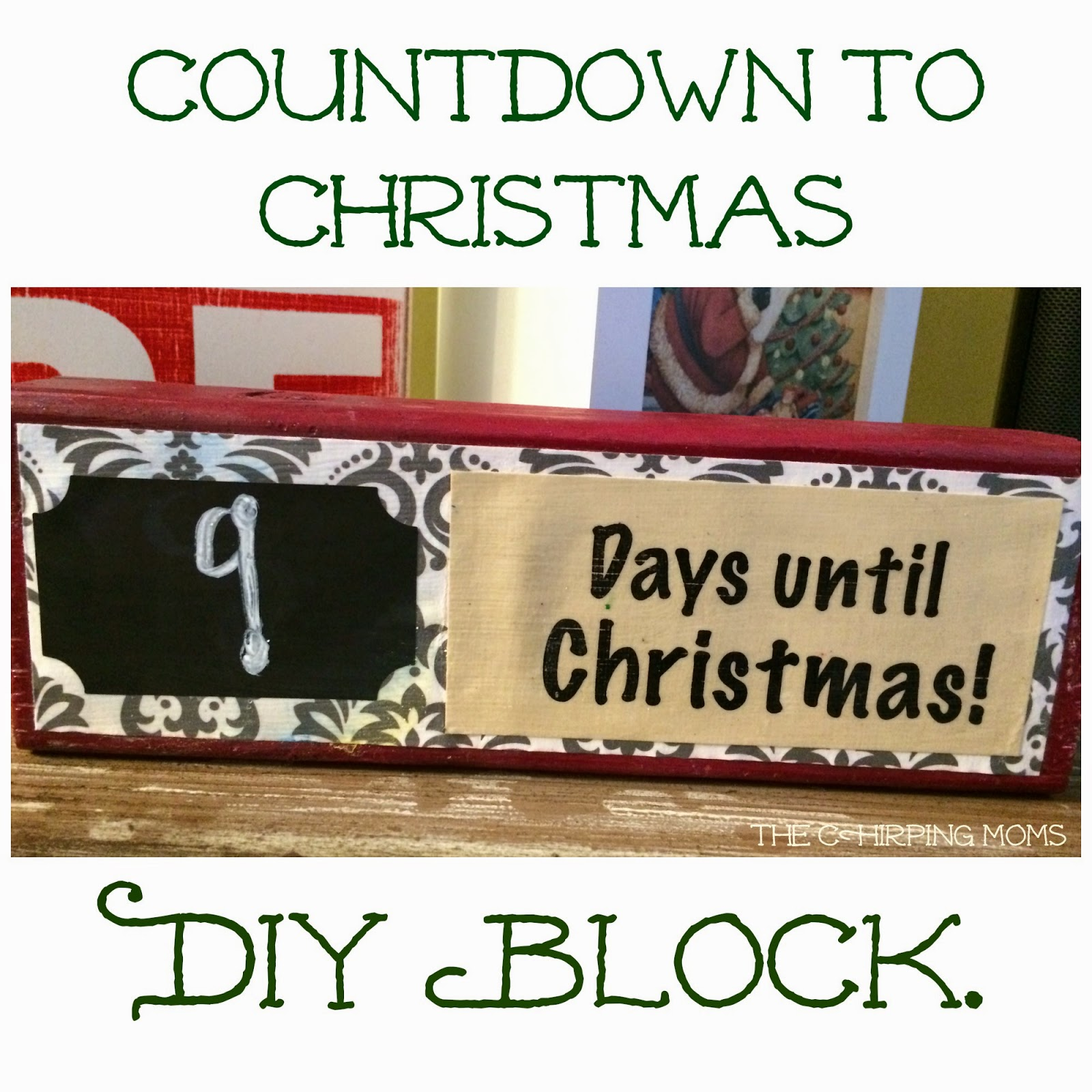 Countdown to Christmas Block : The Chirping Moms