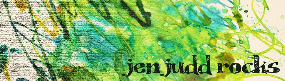 Jen Judd Rocks!