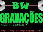 BW GRAVAÇÕES