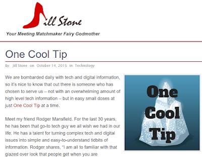 Jill Stone - One Cool Tip http://www.jillstone.net/one-cool-tip/