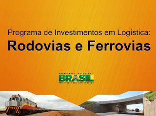 Programa de Investimento em Logística - Rodovias, Ferrovias, Portos e Aeroportos