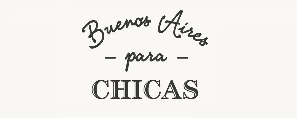 Buenos Aires para Chicas