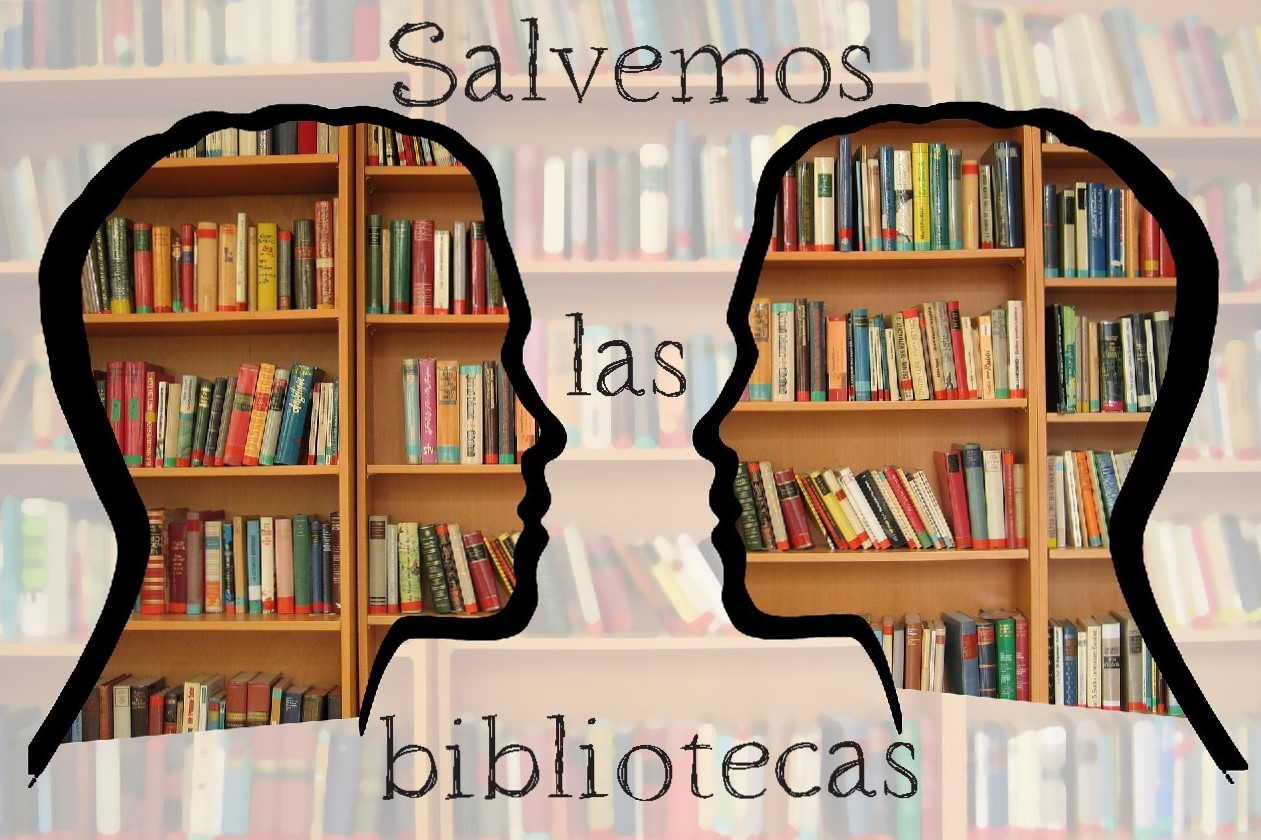 ¡Iniciativa SALVEMOS LAS BIBLIOTECAS!