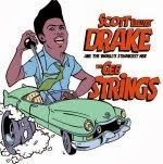 "7"" - SCOTT ""Deluxe"" DRAKE / The GEE STRINGS"