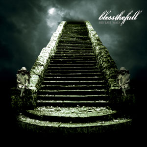 Mp3 Metal Music: Bless The Fall  His Last Walk