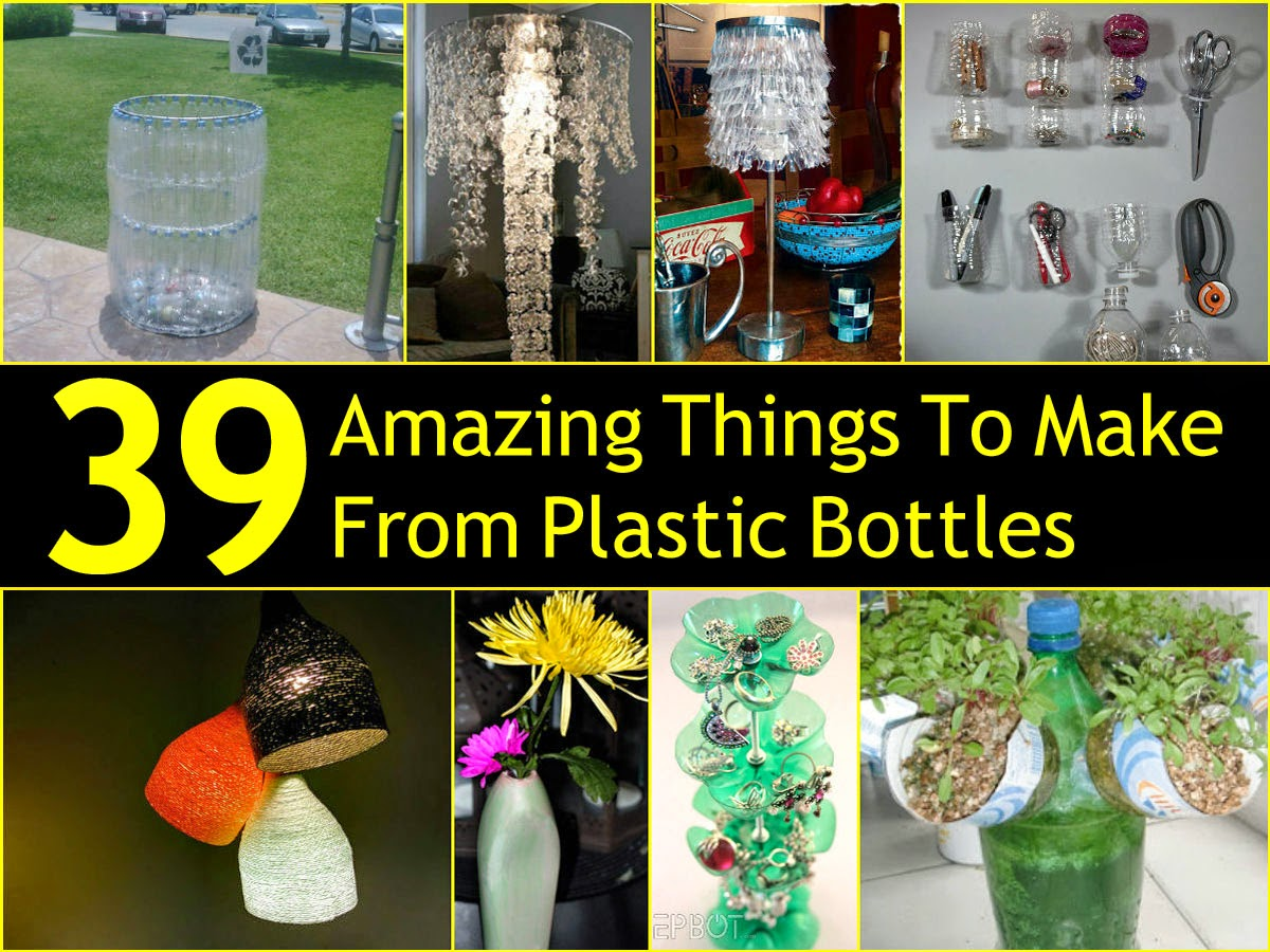 39 Amazing Things To Make From Plastic Bottles DIY Craft