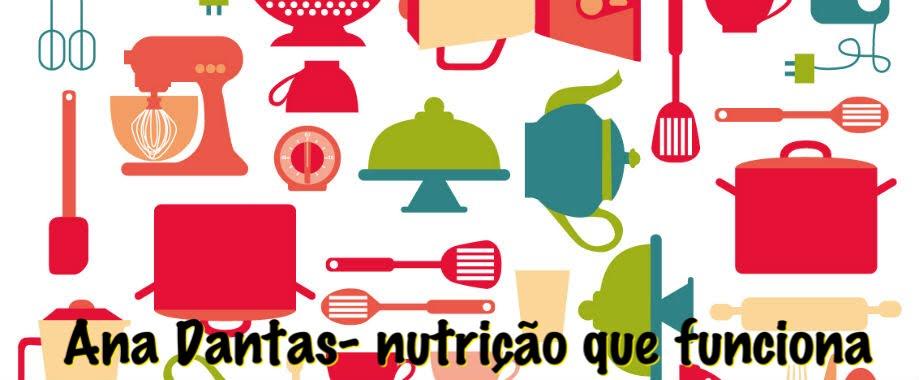 Ana Dantas - Nutrição Que Funciona