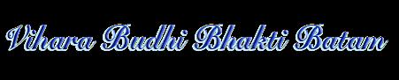 Vihara Budhi Bhakti