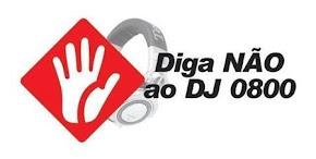 DIGA NÃO AO DJ 0800