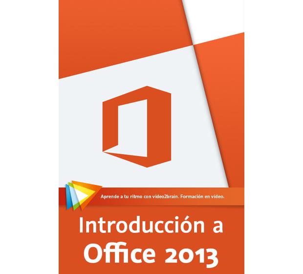 Introducción a Microsoft Office 2013 – Video2Brain
