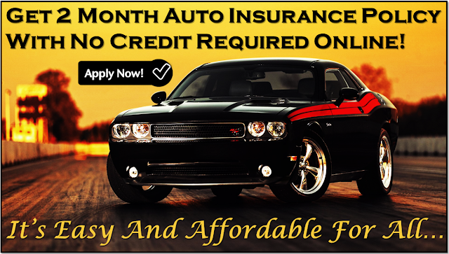 2 month car insurance with zero down payment