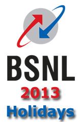BSNL 2013 Holidays